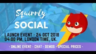 Official Launch Event for Squirrly Social
