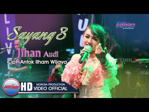 Jihan Audy - Sayang 3 [OFFICIAL]
