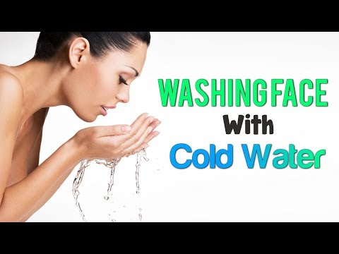 Is It Better To Wash Your Face With Cold Water