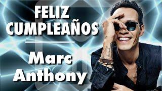 Feliz Cumpleaños Marc Anthony!