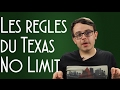 watch he video of LES RÈGLES DU TEXAS HOLD'EM NO LIMIT