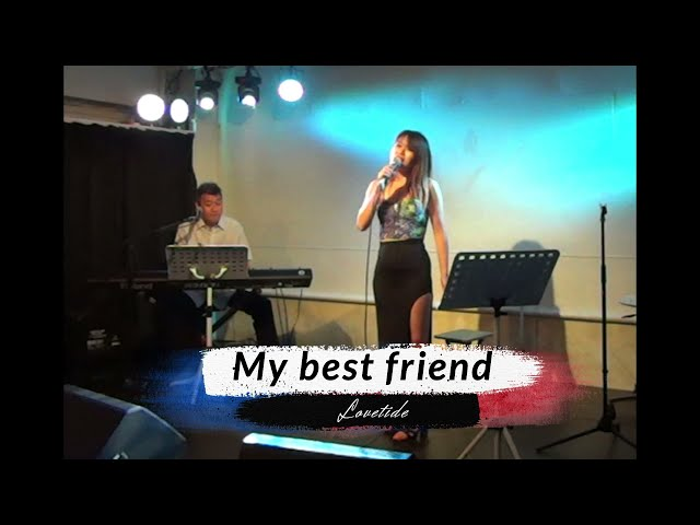 Lovetide  7/25 Live 「My best friend」