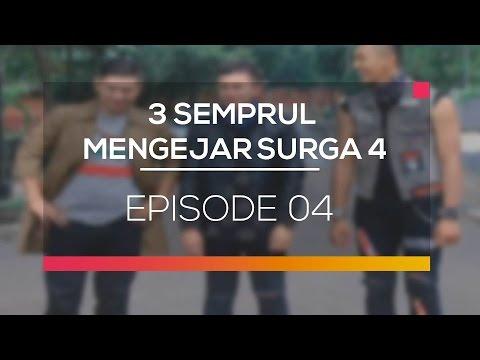 3 Semprul Mengejar Surga 4 - Episode 04
