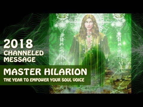 2018 Ascended Master Hilarion Channeling Through Lightstar, The Year to Empower Your Soul Voice