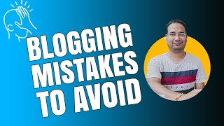 Top Blogging Mistakes to Avoid at All Cost in Your Blogging Journey (2019 Edition)