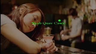 Nyab Quav Cawv - Karaoke