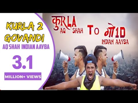 KURLA TO GOVANDI Full Song (A.Q.  SHAH FT  INDIAN AAYBA) FULL HD 2016.