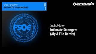 John Askew - Intimate Strangers (Aly & Fila Remix) [FSOE023]