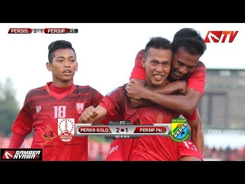 Video Highlight Persis Solo Vs Persip Pekalongan ISC B 2016
