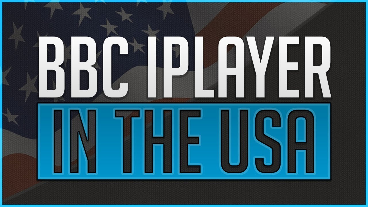 How to Watch BBC iPlayer in the United States  USA    Updated for     How to Watch BBC iPlayer in the United States  USA    Updated for 2018