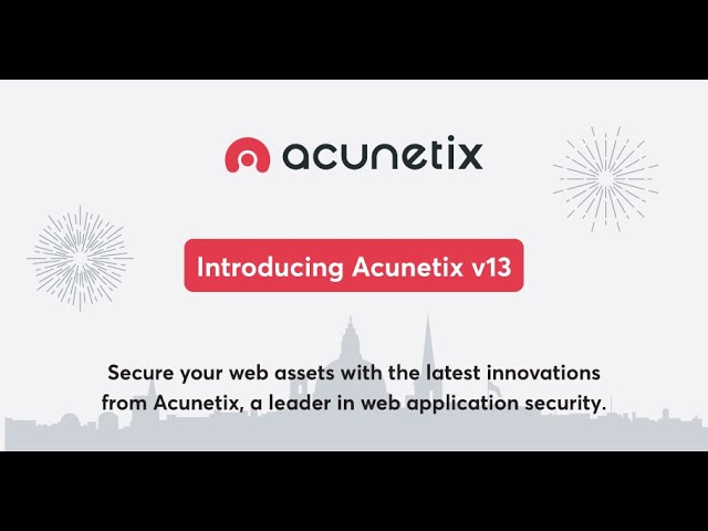 What's New in Acunetix v13