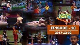 Hiru Super Hero | Episode 10 | 2017-12-02 Thumbnail