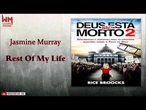 Jasmine Murray -  Rest Of My Life