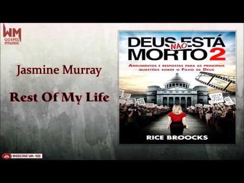Jasmine Murray -  Rest Of My Life
