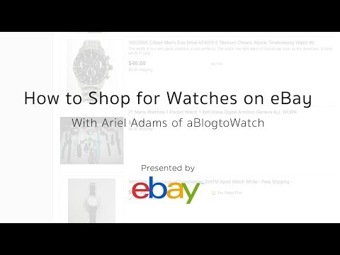 How To Shop For Watches On EBay