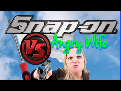 Snap On Tools VS The Wife. A Wife's Perspective On Tools
