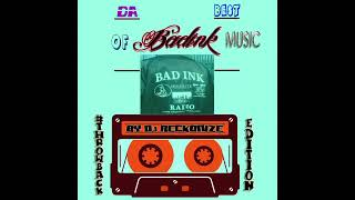 Da Best of #BadInk Music DJ Reckonize