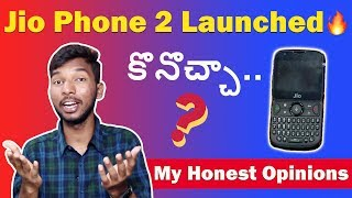 Jio Phone 2 Launched - Worth Buying..? My Opinions | in telugu