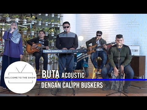 #WTTSMY | Caliph Buskers - Buta (Acoustic)