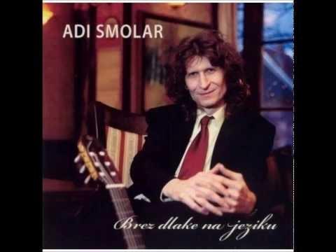 Adi Smolar (Brez dlake na jeziku) - Zgubu, zgubu