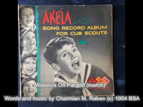 06 Webelos On Parade (Cub Scout March w/Sheet Music!) - AKELA Song Record Album for Cub Scouts 1951