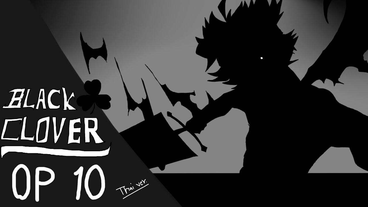 Black Clover OP 10 [ Thai ver. ] Cover by Deknoy Studio ...