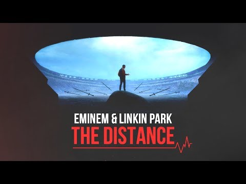 Eminem & Linkin Park - The Distance [After Collision 2] (Mashup)