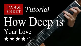 How Deep is Your Love - Fingerstyle Lesson + TAB