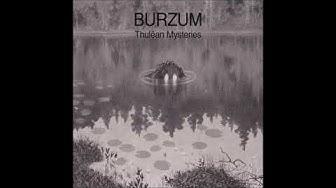 Burzum - Thulêan Mysteries |Full album| 2020