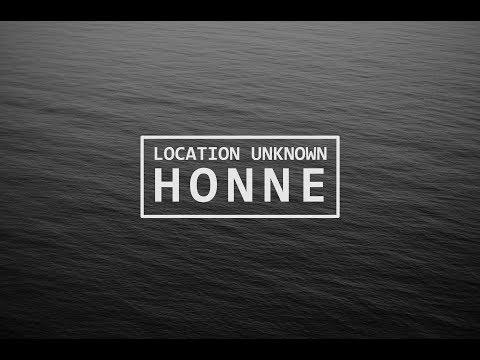 Honne - Location Unknown Lyrics (ft. Gerogia)