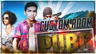 LET'S PLAY CUSTOM ROOM -  Chat commands in description 😍 PUBG MOBILE HINDI