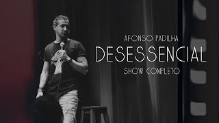 AFONSO PADILHA - DESESSENCIAL - SHOW COMPLETO