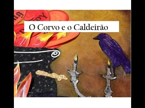 O Corvo e o Caldeirão - Halloween 2016! (The Crow and the Cauldron)