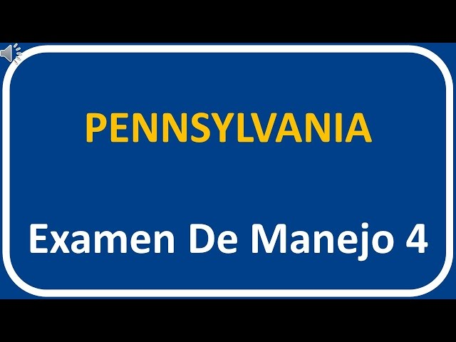 Examen De Manejo De Pennsylvania 4