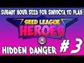 Seed League Heroes #3 - Hidden Danger