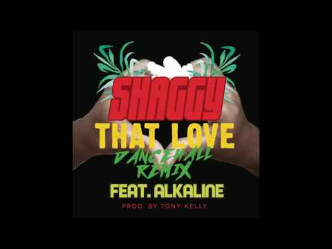 Shaggy - That Love Ft. Alkaline - December 2016