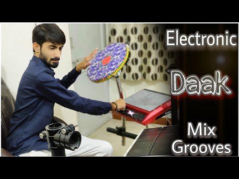 ELECTRONIC DAAK MIX GROOVES  GROUP DHOL  BHAVIK GAJJAR