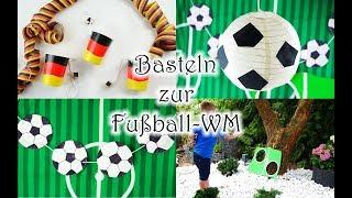 Basteln zur Fußball-WM mit Kindern - einfache DIY Bastel- und Spielideen zum Thema Fußball