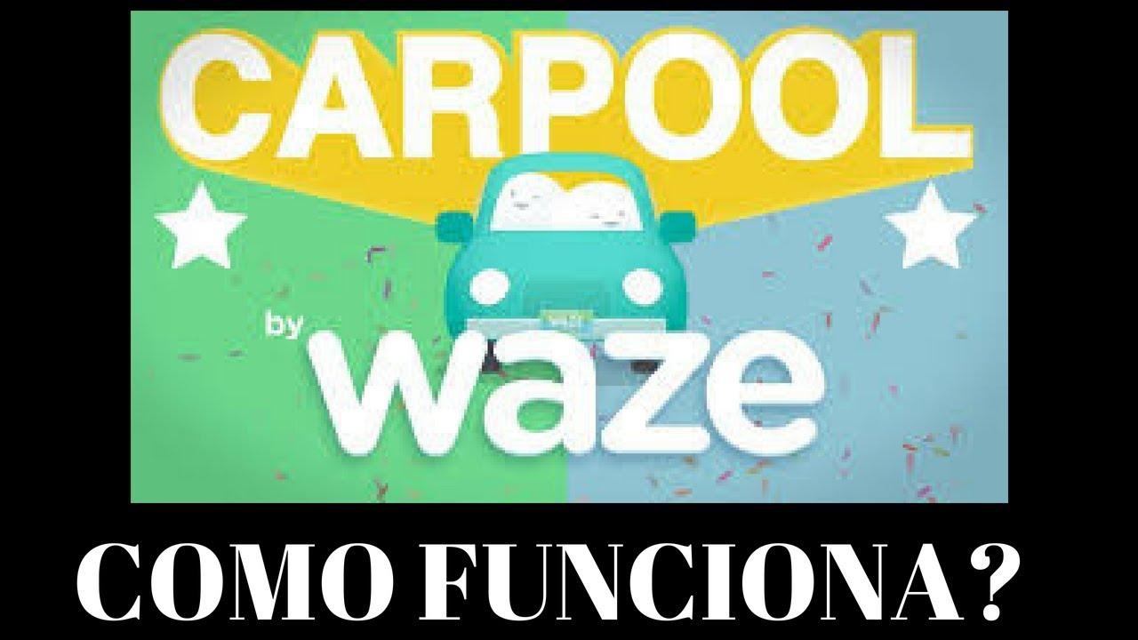WAZE CARPOOL COMO FUNCIONA - WAZE CARPOOL O QUE É - WAZE CARPOOL BRASIL