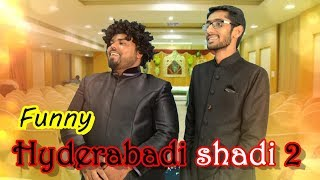 Hyderabadi shadi 2 | comedy | Deccan Drollz