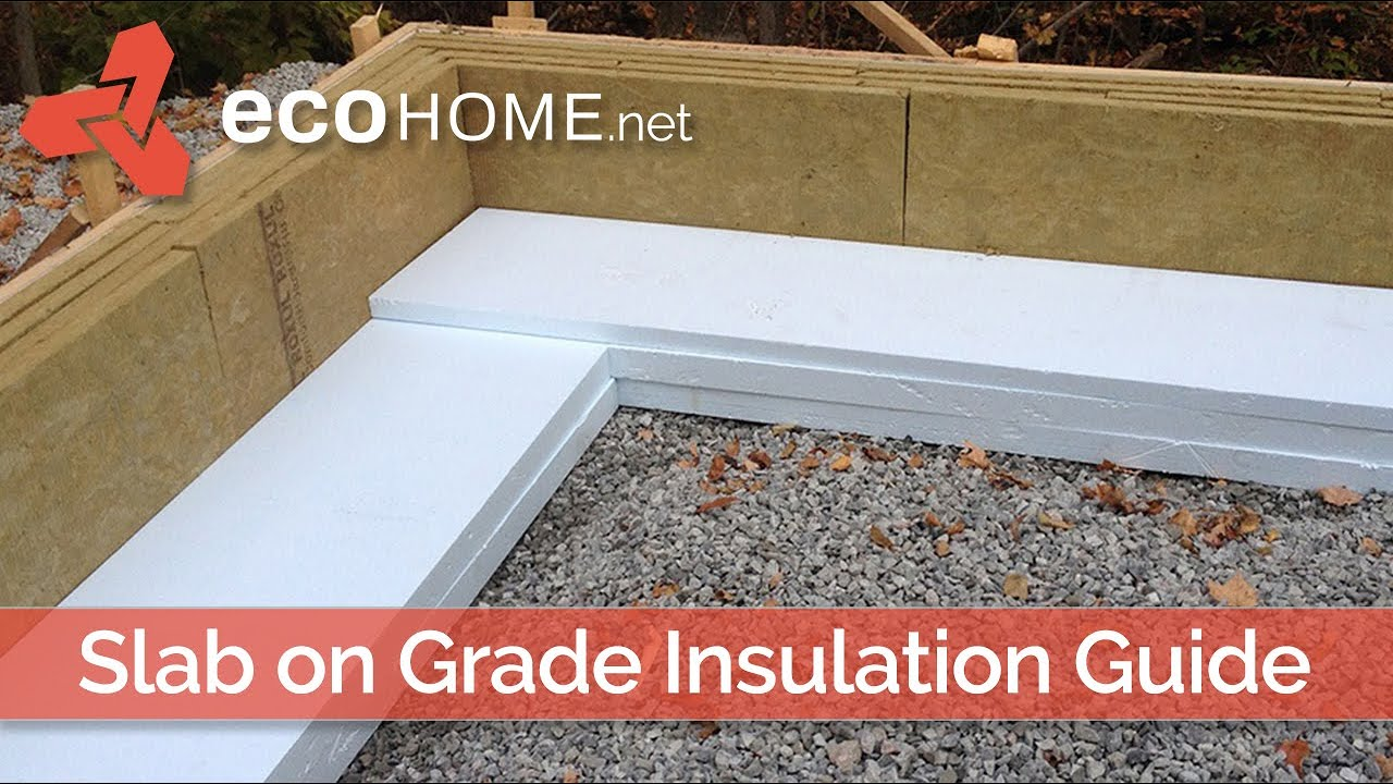 Insulating Concrete Slab On Grade Floors