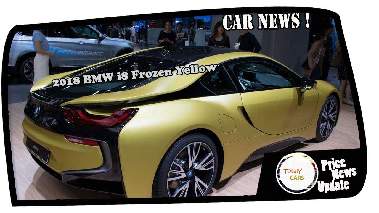 2018 Bmw I8 Frozen Yellow Exterior And Interior Youtube