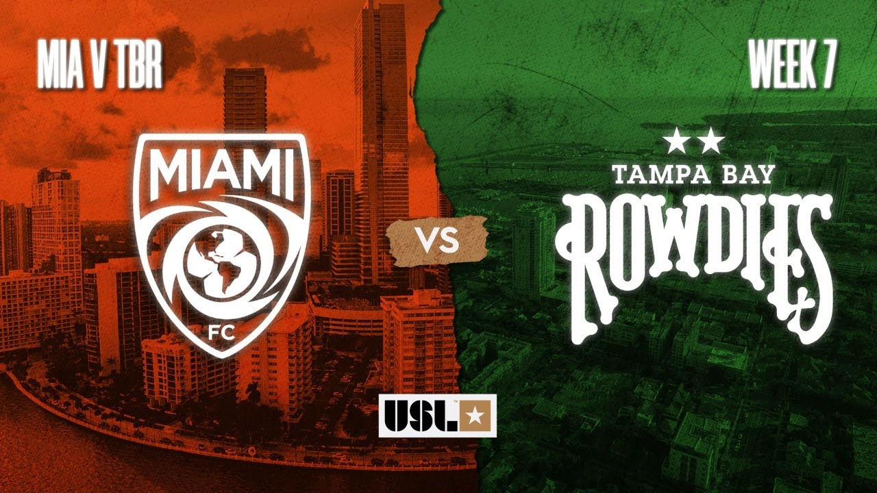 Miami Fc Vs Tampa Bay Rowdies August 7 2020 Youtube