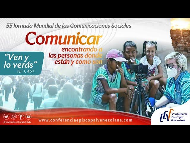 55° JORNADA MUNDIAL DE LAS COMUNICACIONES SOCIALES 2021