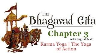 Bhagavad Gita Chapter 3 Full Karma Yoga The Yoga Of Action Hinduism Enlightenment Youtube