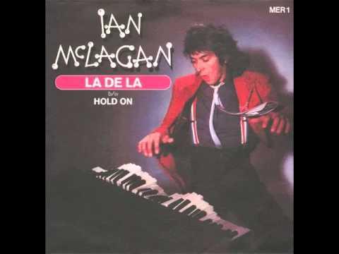 Ian McLagan – La De La