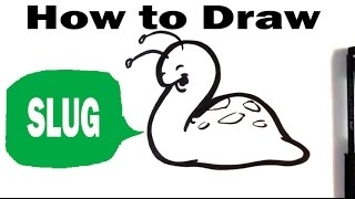 How to Draw a Slug - Cute Art - Easy Pictures to Draw