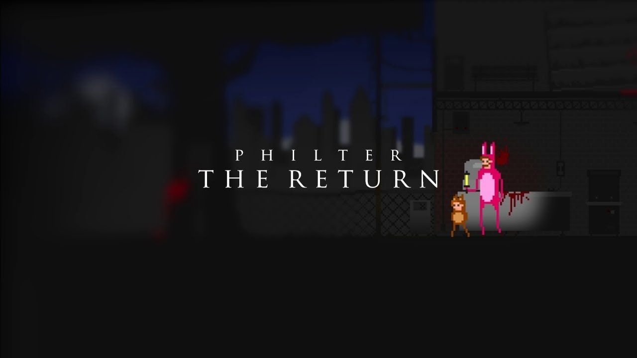 philter-the-return-philter