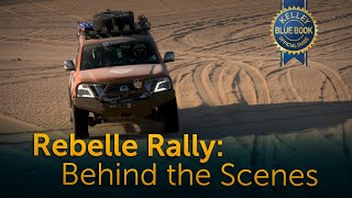 Rebelle Rally | Behind the Scenes