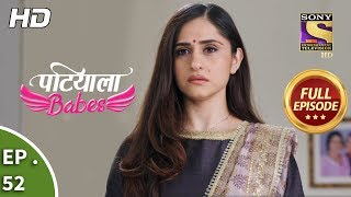 Patiala Babes - Ep 52 - Full Episode - 6th February, 2019